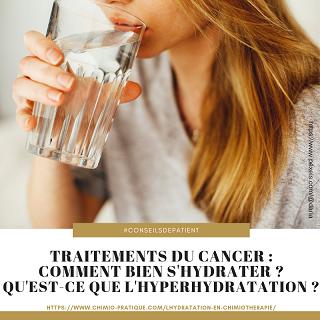 Comment se passe l'hydratation et l'hyperhydratation en chimiothérapie ?