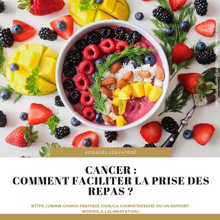 Comment mieux prendre les repas pendant les traitements contre le cancer ?
