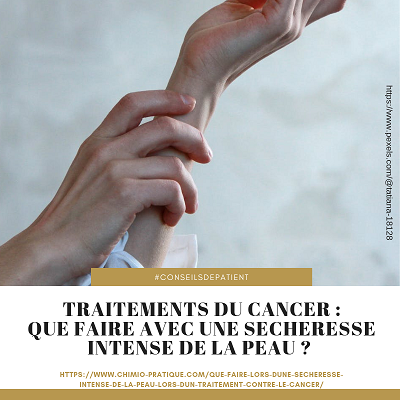 chimiotherapie-peau-seche-rugueuse
