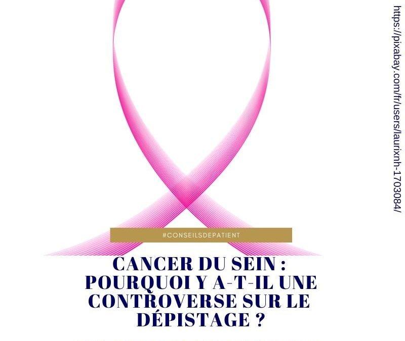 Pourquoi le dépistage du cancer du sein fait débat ? Explications de la controverse