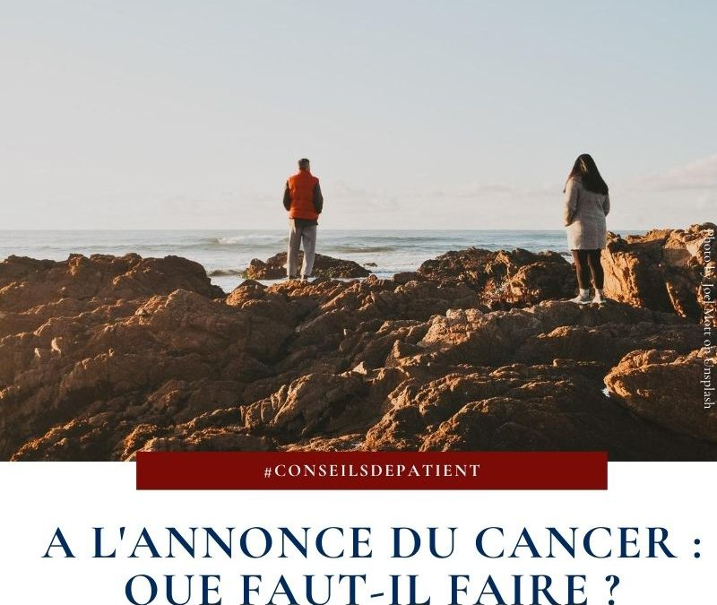 Comment surmonter l'annonce du diagnostic du cancer ?