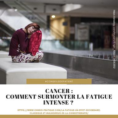 Cancer et fatigue : comment mieux la gérer ?
