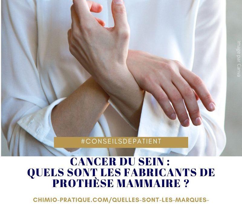 Quels sont les fabricants de prothèse mammaire ?