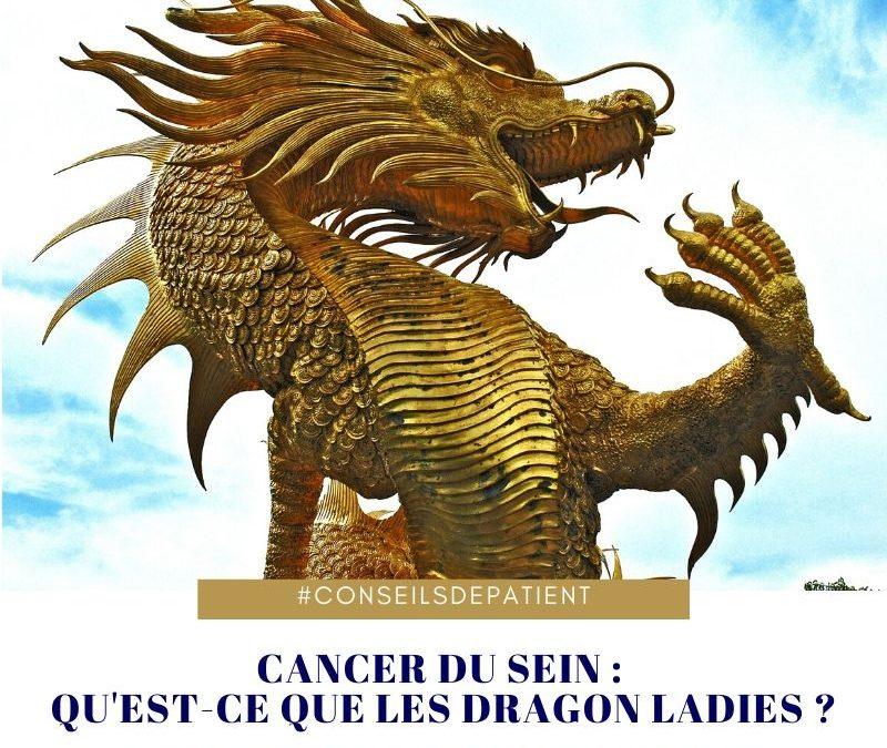 Les dragon ladies et le cancer du sein