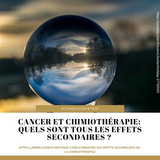 Cancer : Quels sont tous les effets secondaires de la chimiothérapie ?