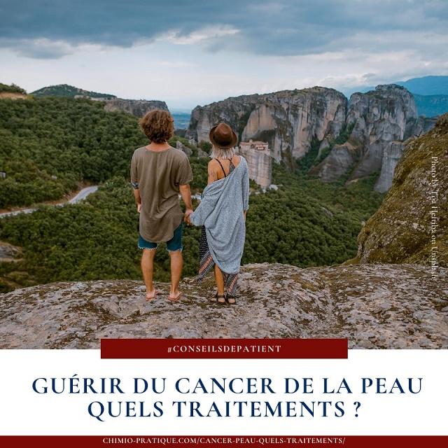 Quels sont les traitements pour guérir du cancer de la peau (Carcinome / mélanome) ?