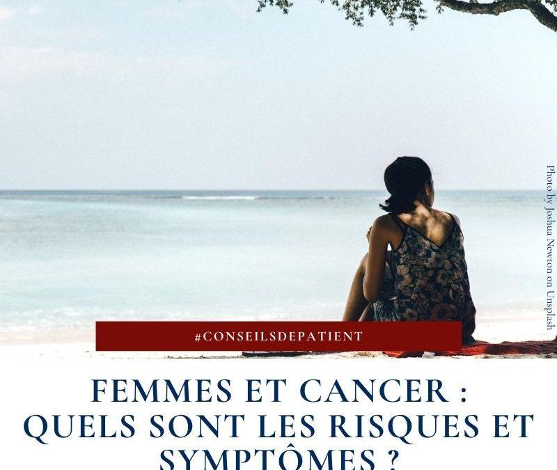 Les cancers qui touchent les femmes : que faut-il savoir ?
