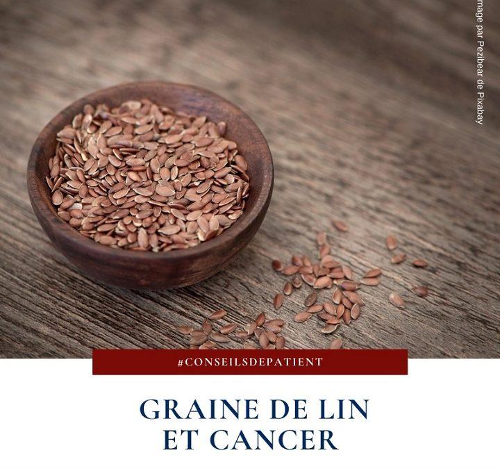 Pourquoi consommer des graines de lin contre le cancer ?
