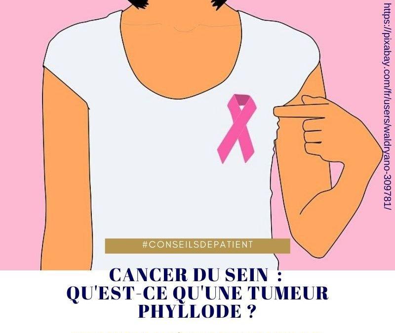 Qu'est-ce qu'une tumeur phyllode ? Une forme rare de cancer du sein