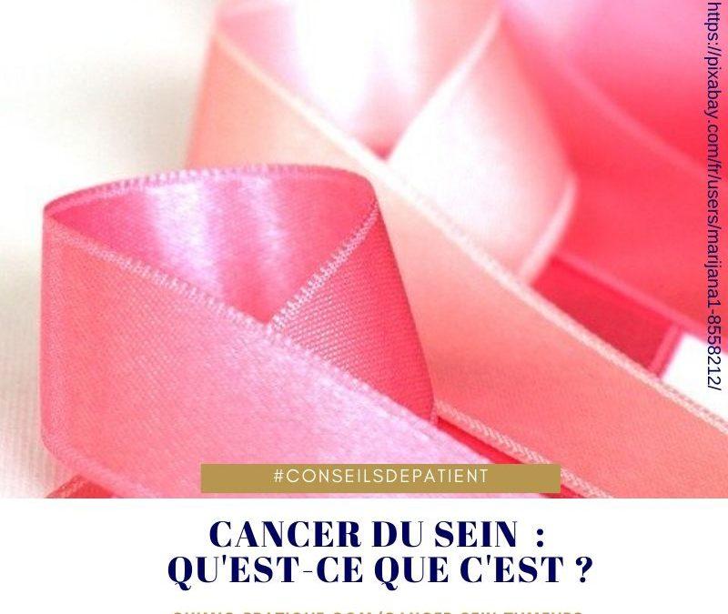 Qu'est-ce que le cancer du sein ? définition du premier cancer chez la femme