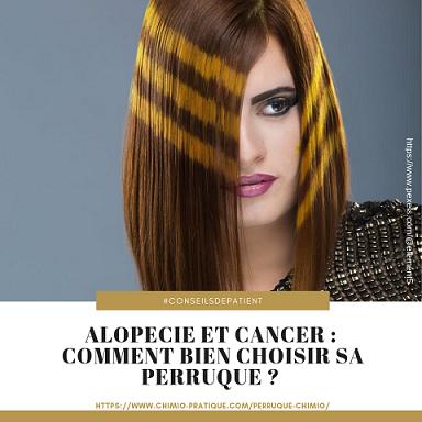 Comment bien choisir sa perruque en chimiothérapie ?