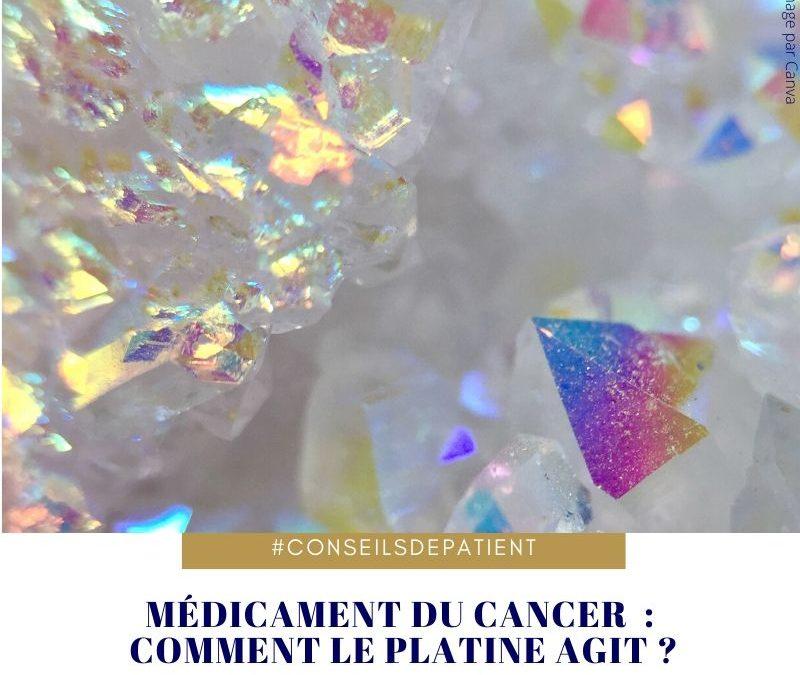 Chimiothérapie : Comment le platine agit dans les traitements du cancer ?
