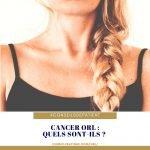 Qu'est-ce qu'un cancer ORL ?