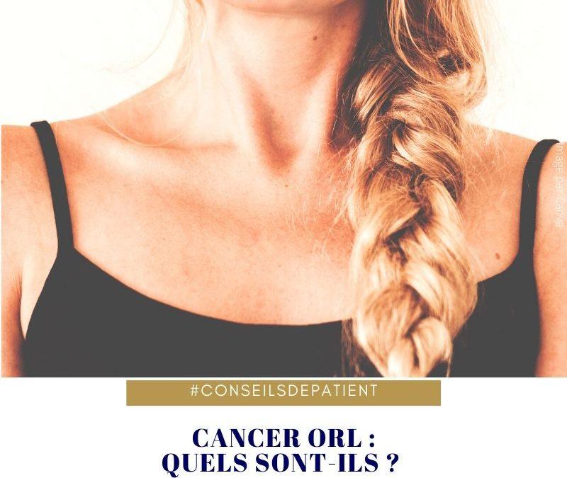 Quels sont les cancers ORL ? Point sur les tumeurs VADS
