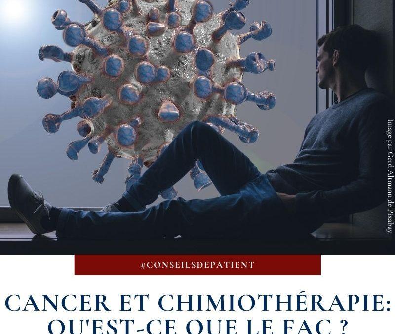 Chimiothérapie : Comment suivre le protocole FAC ? Mes conseils de patiente
