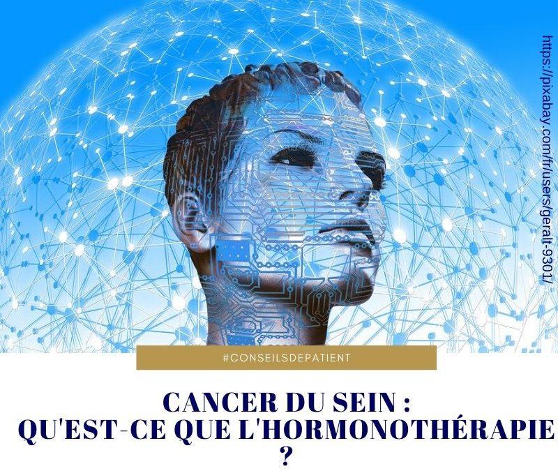 Cancer du sein : comment agit l'hormonothérapie ?