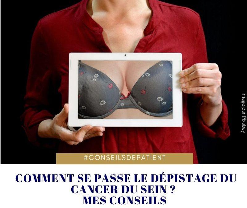Comment se fait le dépistage du cancer du sein ?