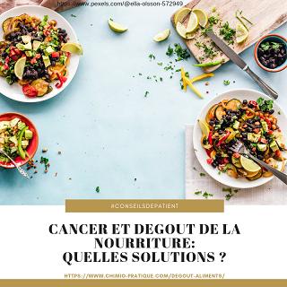 Traitements contre le cancer : quelles sont les solutions et remèdes au dégoût de la nourriture ?