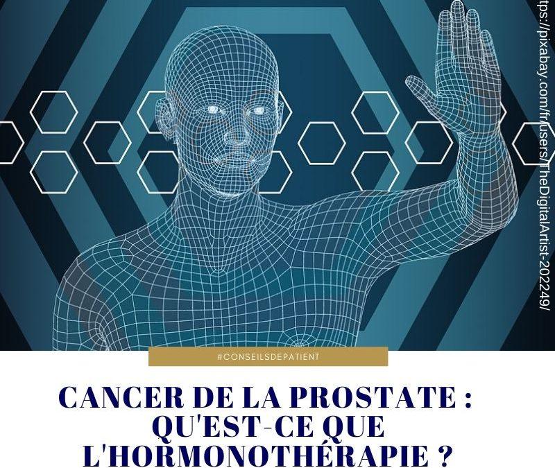 Cancer de la prostate : quelle hormonothérapie pour guérir ?