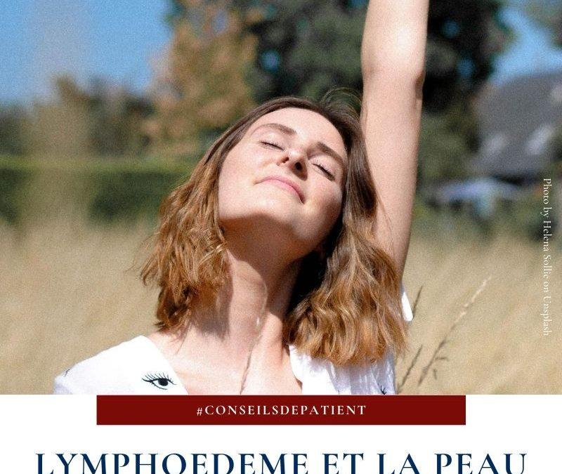Quelles sont les complications sur la peau du lymphœdèmedes jambes et du bras ?