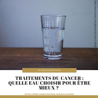 Cancer : Quelle eau boire ?