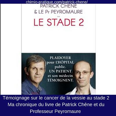 Cancer de la vessie au stade 2: découvrez le livre de Patrick Chêne et du Pr Peyromaure