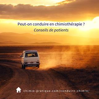 Peut-on conduire en chimiothérapie? Point sur la conduite automobile (ou d'une moto, d'un scooter) pour les patients