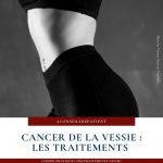 cancers-vessie-therapie