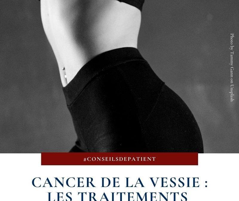 Quels sont les traitements du cancer de la vessie ?