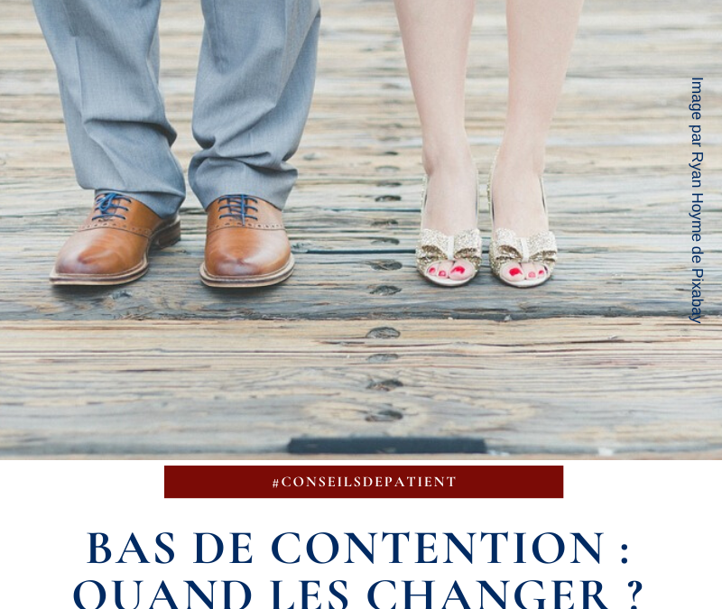 Quand changer de bas de contention ?