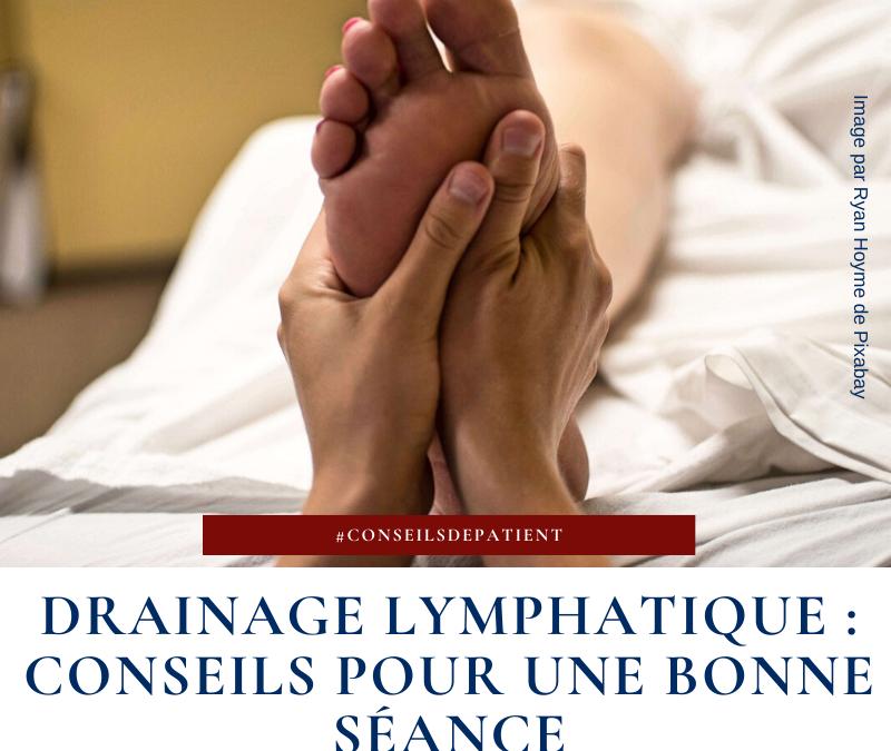 Qu'est-ce qu'un drainage lymphatique ? Mes conseils pour une bonne séance