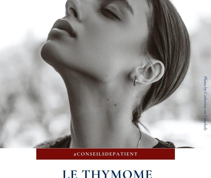 Qu'est-ce qu'un thymome ?