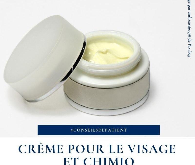 Quelle crème pour le visage en chimiothérapie ?