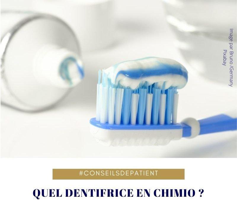Quel dentifrice pendant la chimiothérapie ?