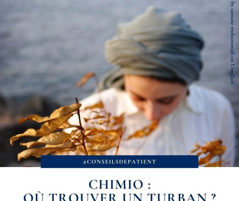 Où trouver un turban en chimiothérapie ?